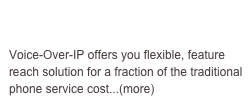 VoIP Solutions  Voice-Over-IP offers you flexible, feature reach solution for a fraction of the traditional phone service cost...(more)